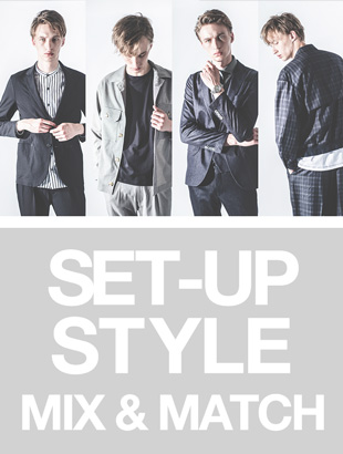 SET UP STYLE MIX&MATCH