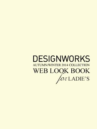 DESIGNWORKS LADIE'S 2014 A/W