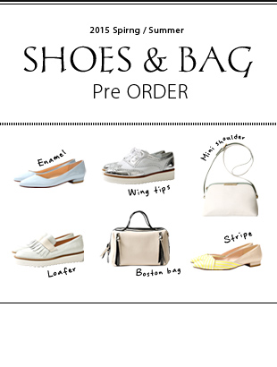 Shoes& Bag 2015 SS PreOrder