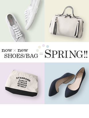 now × new SHOES/BAG = SPRING!!