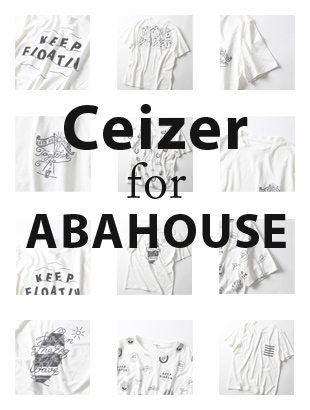 Ceizer for ABAHOUSE