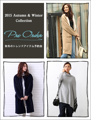 2015 Autumn&Winter Collection PRE ORDER