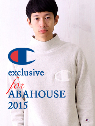 CHAMPION exclusive for ABAHOUSE 2015