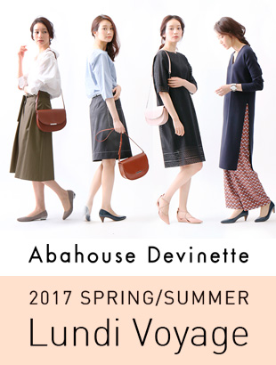 Abahouse Devinette 2017Spring/Summer『Lundi Voyage』Collection