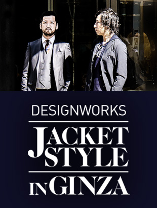 DESIGNWORKS JACKET STYLE  IN GINZA