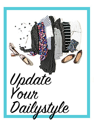 Update your Dailystyle