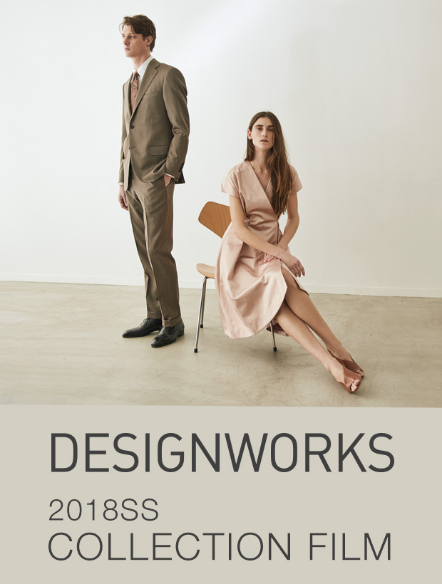2018SS DESIGNWORKS COLLECTION FILM