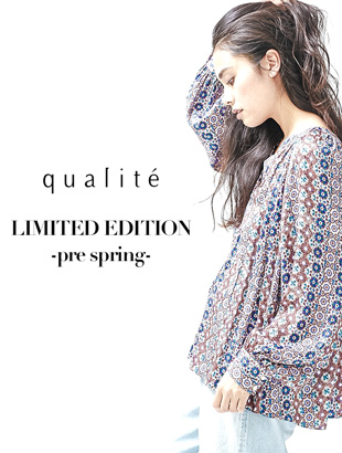 qualite LIMITED EDITION -pre spring-
