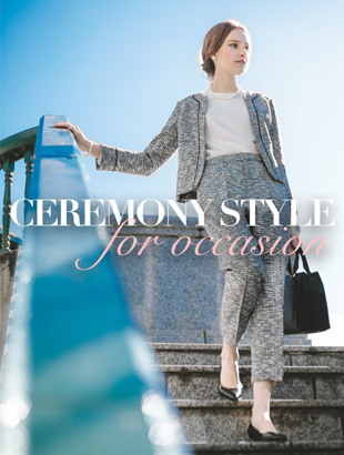 CEREMONY STYLE ~for occasion