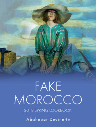 「FAKE MOROCCO」 2018 SPRING LOOKBOOK公開中