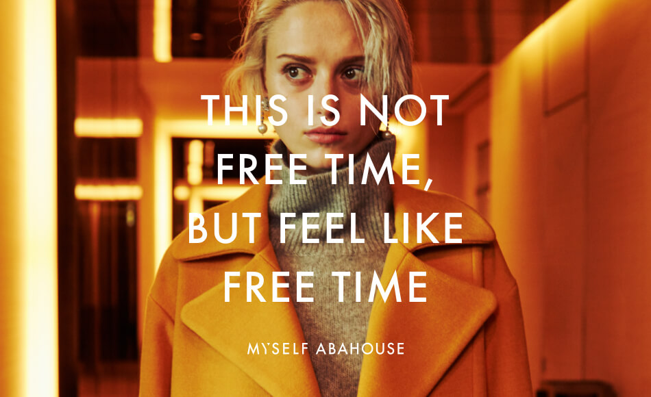 MYSELF ABAHOUSE -「THIS IS NOT FREE TIME BUT FEEL LIKE FREE TIME」-