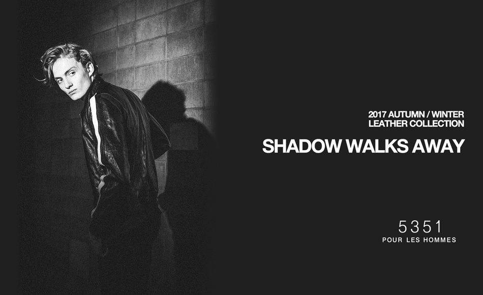【SHADOW WALKS AWAY】