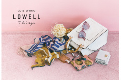"2018-02-09 00:00:00 LOWELL Things ""2018  SPRING LOOK BOOK"""